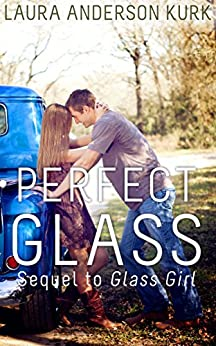 Perfect Glass by [Kurk, Laura Anderson]