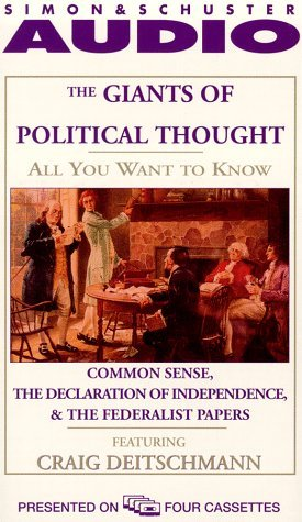 All You Want to Know about the Giants of Political Thought: Common Sense and The Declaration of Independence, The Federalist Papers (All You Want to Know) by Knowledge Products (1998-06-01)