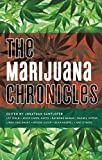 Image of The Marijuana Chronicles (Akashic Drug Chronicles)