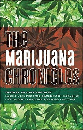 The Marijuana Chronicles (Akashic Drug Chronicles)