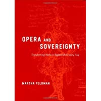Opera and Sovereignty: Transforming Myths in Eighteenth-Century Italy