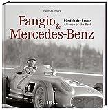 Fangio & Mercedes-Benz: Bündnis der Besten