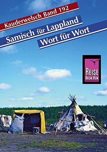 Reise Know-How Sprachführer Samisch für Lappland - Wort für Wort: Kauderwelsch-Band 192