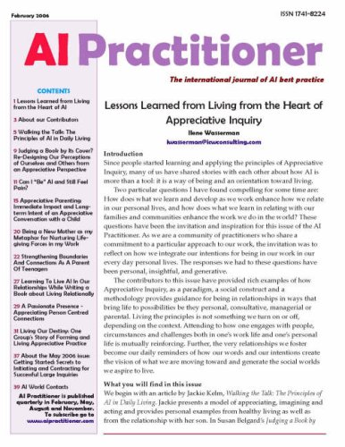 Lessons Learned from Living from the Heart of Appreciative Inquiry (AI Practitioner)
