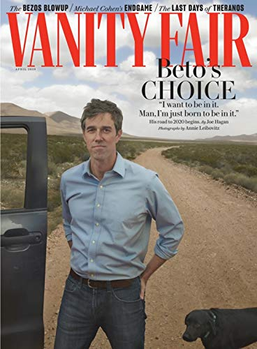 (Vanity Fair Magazine (April, 2019) Beto O'Rourke)
