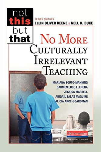No More Culturally Irrelevant Teaching (Not This but That) pdf epub