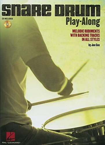 SNARE DRUM PLAY-ALONG - MELODIC RUDIMENTS WITH BACKING TRACKS IN ALL STYLES (BOOK/CD) Recording Backing Tracks