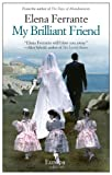 Front cover for the book My Brilliant Friend by Elena Ferrante