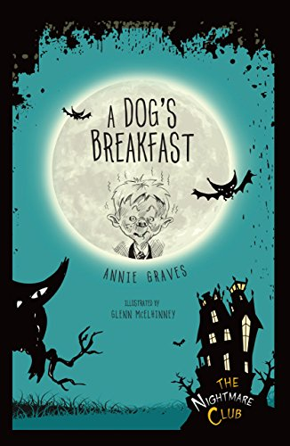 A Dog's Breakfast (The Nightmare Club Book 1) -