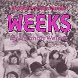 Weeks, Hannah Weiner, 1440415226