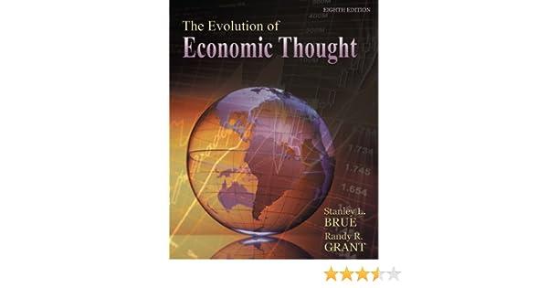 Amazon.com  The Evolution of Economic Thought eBook  Stanley Brue ... cf70f164e41