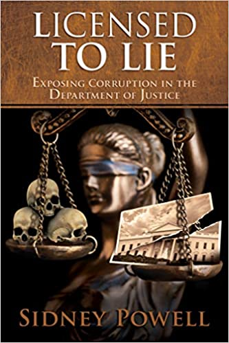 Licensed to Lie: Powell, Sidney: 9781732767607: Books - Amazon.ca