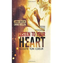 Listen to your heart (Ecoute ton coeur) Roman lesbien