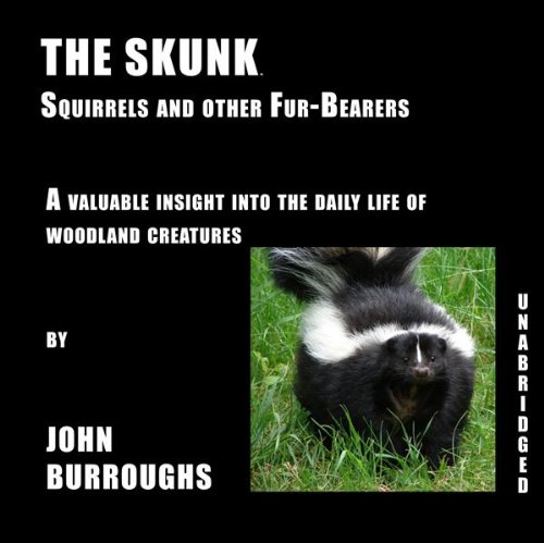 The Skunk (Squirrels and other Fur-Bearers)
