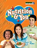 Nutrition and You, Ida Walker, 1934970336