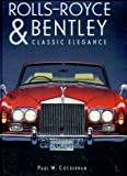 Rolls-Royce and Bentley, Paul W. Cockerham, 1577171233