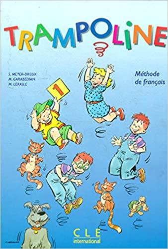 Amazon Fr Trampoline 1 Methode De Francais Le Livre De