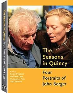 Amazon.com: The Seasons in Quincy: Tilda Swinton, John Berger, Bartek