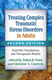 Treating Complex Traumatic Stress Disorders in