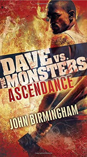Ascendance: Dave vs. the Monsters (David Hooper Trilogy)