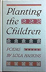 Planting the Children: Poems (Contemporary poetry series)