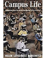 Campus Life: Undergraduate Cultures from the End of the Eighteenth Century to the Present
