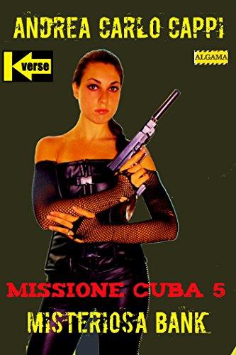 Missione Cuba 5 (Kverse) (Italian Edition)
