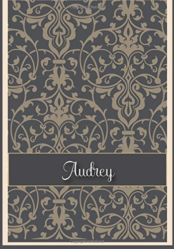 Audrey: 110 Lined Pages Size 7x10 Inches with Grey Vintage Cover Design Journal, Lettering Name, Journal Composition Notebook, Audrey
