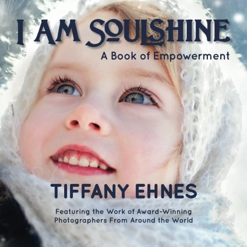 I Am Soulshine: A Book of Empowerment