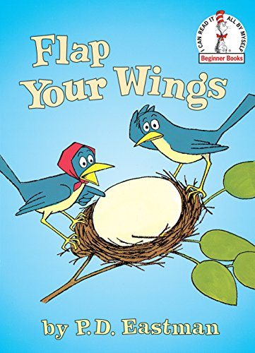 Flap Your Wings (I Can Read It All by Myself Beginner Books (Hardcover))