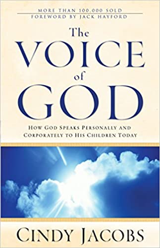 Voice of God, The: Cindy Jacobs: 9780800796716: Books - Amazon ca