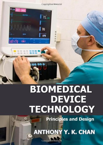 Biomedical Device Technology: Principles And Design