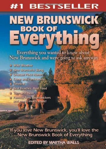 New Brunswick Book of Everything: Everything You Wanted to Know About New Brunswick and Were Going to Ask Anyway by Martha Walls - Shopping Mall Brunswick