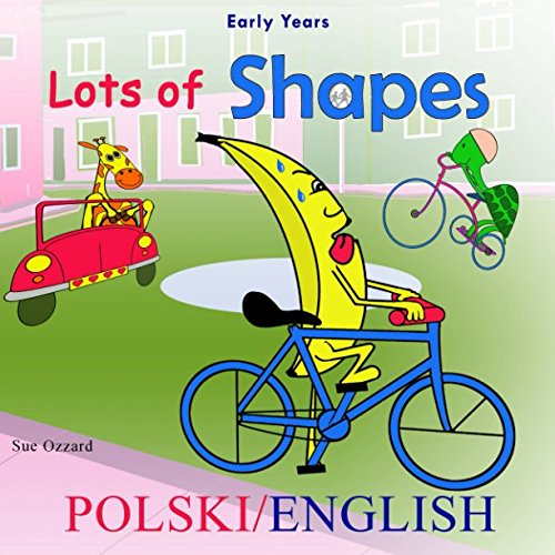 Download Early Years - Polski/English - Lots of Shapes (Early Years Learning Polish/English Series) pdf epub