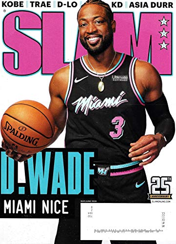 Issue Slam Magazine - SLAM Magazine May June 2019 D WADE MIAMI NICE, Dwayne Wade Cover, Kobe, Trae, D-lo, KD, Asia Durr