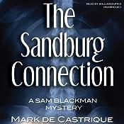The Sandburg Connection: The Sam Blackman Mysteries, Book 3 | Mark de Castrique