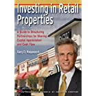 Investing in Retail Properties a Guide to Structuring Partnerships for Sharing Capital Appreciation and Cash Flow
