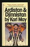 Ardistan and Djinnistan, Karl May, 0553118420
