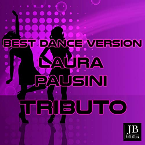 Best Dance Laura Pausini