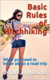 Basic Rules of Hitchhiking: What you need to know about a road trip