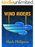 Wind Riders (The Manufactory War Book 1)