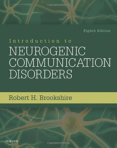 323078672 - Introduction to Neurogenic Communication Disorders, 8e