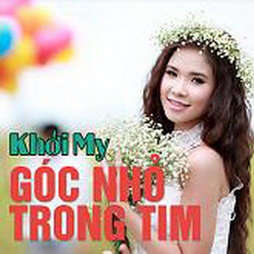 Goc Nho Trong Tim - Khoi My