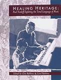 Healing Heritage: Paul Nordoff Exploring the Tonal Language of Music