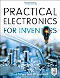 Practical Electronics for Inventors, Third Edition by Paul Scherz (2013-02-01)