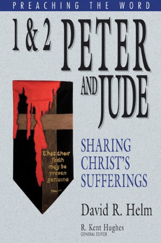 1-and-2-peter-and-jude-sharing-christs-sufferings-preaching-the-word