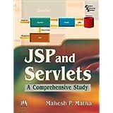 JSP and SERVLETS: A Comprehensive Study