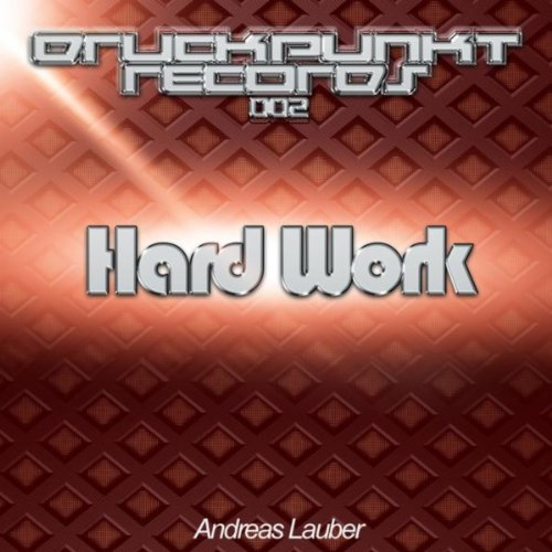Dp On Hard Work: Hard Work By Andreas Lauber On Amazon Music