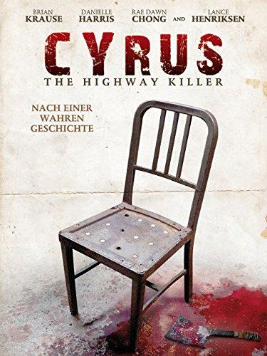Cyrus - Der Highway Killer Film