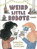img - for Weird Little Robots book / textbook / text book